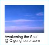 Awakening the Soul at Qigonghealer.com